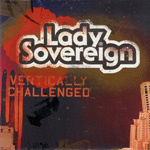 Lady Sovereign/VERTICALLY CHALLENGED