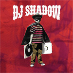 DJ SHADOW / THE OUTSIDER