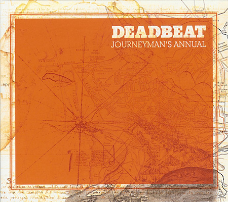 DEADBEAT / JOURNEYMAN'S ANNUAL