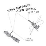 Mark Pritchard & Steve Spacek / Turn It On