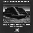 THE AZTEC MYSTIC MIX