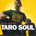 TARO SOUL / BIG SOUL (KIOON) CD
