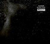 Gaiser / Blank Fade (m_nus)