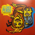 Le Chien Perdu / The Wasteland Journey (KARAT)