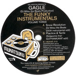 GAGLE / THE FUNKY INSTRUMENTALS VOLUME THREE (MUKATSUKU)