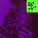 Zomby / Where Were U in '92? (WERK)