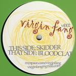virgin fang / SKIDDER (virgin fang)