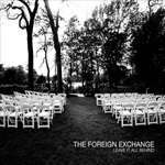 The Foreign Exchange / Leave It All Behind (HARDBOILED)