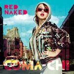 COMA-CHI / RED NAKED (PONYCANYON)