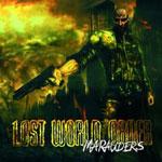 LOST WORLD ORDER / Marauders (Wildness)