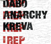 DABO, ANARCHY, KREVA / I REP (LEXINGTON)