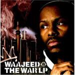 Waajeed / The War LP (Fat City)