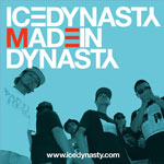 ICE DYNASTY / MADEINDYNASTY