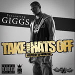 Giggs / Take Your Hats Off