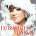 DJ KAORI / DJ KAORI'S JMIX IV (UNIVERSAL)