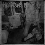 The Weeknd / The Noise EP