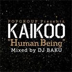 DJ BAKU / POPGROUP presents, KAIKOO