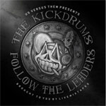 The KickDrums / Follow The Leaders