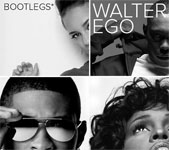 Walter Ego / Bootlegs*
