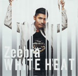 ZEEBRA / White Heat