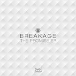 Breakage / The Promise EP
