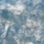inc. / 5 Days (4AD)
