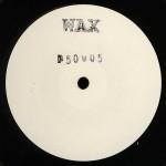 WAX / 50005 (Wax)