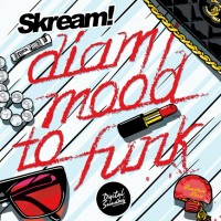 Skream / DIAM/MOOD TO FUNK (Digital Soundboy)