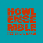 Howl Ensemble / Hysterical Naked Ep (All Inn)
