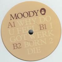 MOODY / Why Do U Feel EP (KDJ)