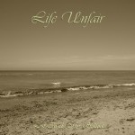 Life Unfair / Lost Inside My Solitude