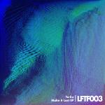 Ta-ku / Make It Last EP (Live For The Funk)