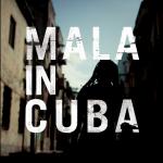 Mala / Mala in Cuba (Brownswood)
