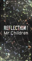 Mr.Children / REFLECTION {Naked} (TOY'S FACTORY) 2CD+DVD+USB