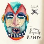 RAMPA / So Many Everything (Keinemusik)