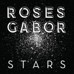 Roses Gabor / Stars (Girls Music)