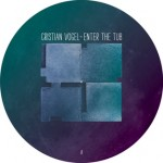Cristian Vogel / Enter The Tub (Shitkatapult)