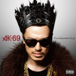 AK-69 / The Independent King (MS Entertainment)