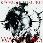 氷室京介 / WARRIORS (Warner)