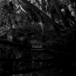 Dadub / You Are Eternity