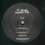 TC STUDIO / Waste E.P. (Allinn Black)