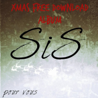 SiS / x mas freedownload album (Self Released) mp3